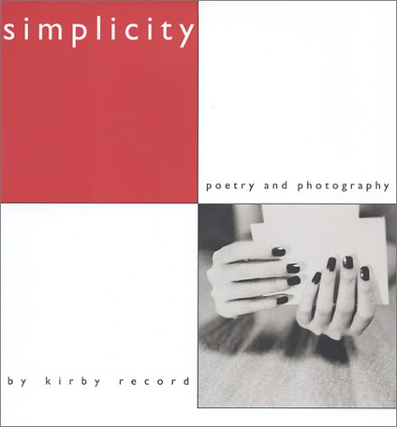 Simplicity, Poetry and Photography
