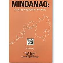 Mindanao: Land of Unfulfilled Promise