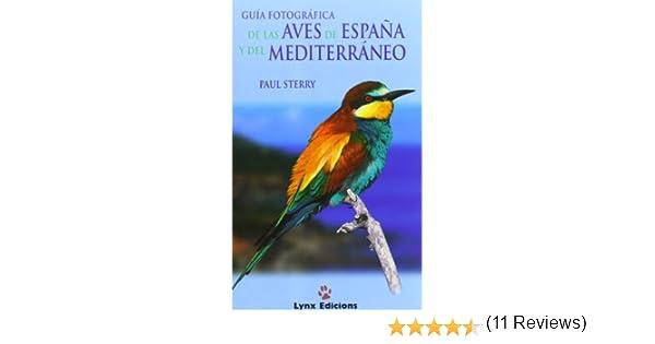 Guía Fotográfica de las aves de España y Mediterráneo Descubrir la ...