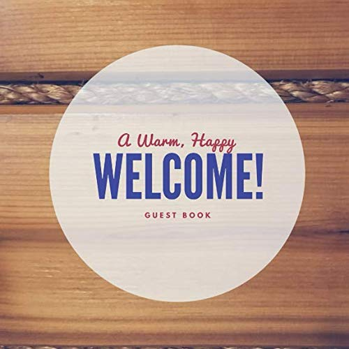 (A Warm, Happy Welcome: Guest Book)