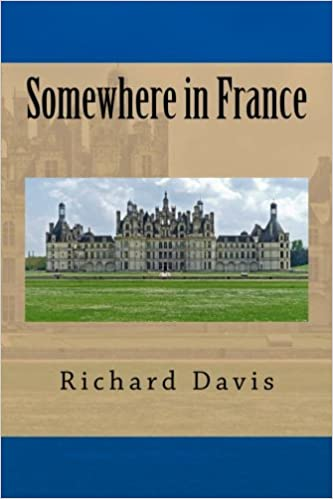 Somewhere In France Richard Harding Davis Taylor Anderson