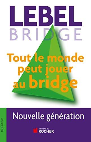 Amazon Com Tout Le Monde Peut Jouer Au Bridge Nouvelle