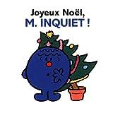 Joyeux Noel, M. Inquiet! (Collection Monsieur Madame) (French Edition)