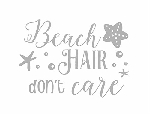 Beach Hair Don't Care Vinyl Decal Car Truck Window Laptop Wall Glass (6.5 Inches Wide, Silver) Dixie Trucks