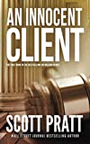 An Innocent Client (Joe Dillard Series) by  Scott Pratt in stock, buy online here