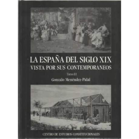 España del s. XIX vista por sus contemporaneos, la vol, II: Amazon.es: Menendez-Pidal, Gonzalo: Libros