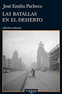 Las Batallas en el Desierto=The Battles in the Desert (Coleccion Andanzas) by