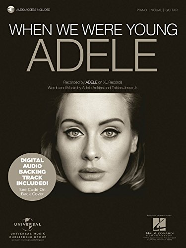Adele - When We Were Young - Piano/Vocal/Guitar Sheet Music