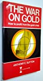 The War on Gold, Anthony C. Sutton, 0889080550