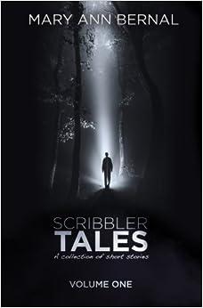 Book Scribbler Tales (Volume One): Volume 1