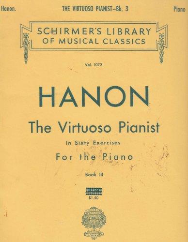 Hanon Piano Book - HANON The Virtuoso Pianist in sixty exercises For The Piano - BOOK 3 - Vol. 1073
