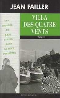 Les enquêtes de Mary Lester, tome 38 : Villa des quatre vents par Jean Failler