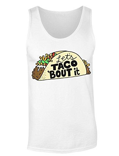 Let's Taco 'Bout It - Let's Talk About It T-shirt senza maniche per Donne Shirt