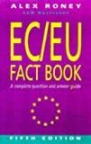 img - for EC/Eu Fact Book: A Complete Question & Answer Guide book / textbook / text book
