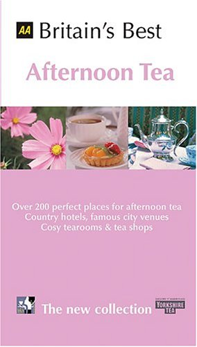 Download Aa Britain's Best Afternoon Tea PDF
