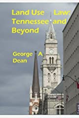 Land Use Law: Tennessee and Beyond Paperback