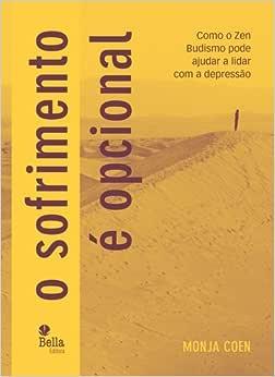 O Sofrimento É Opcional - 9788564431263 - Livros na Amazon