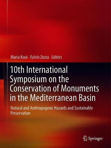 Monument Basin - 10th International Symposium on the Conservation of Monuments in the Mediterranean Basin: Natural and Anthropogenic Hazards and Sustainable Preservation
