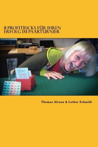 Read Online 8 Profitricks fuer Ihren Erfolg im Paarturnier (German Edition) pdf