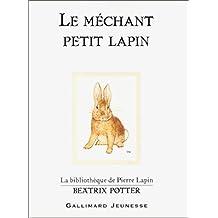 MÉCHANT PETIT LAPIN (LE)