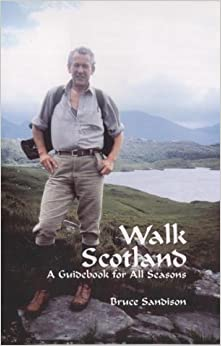 Book Walk Scotland: A Guidebook for All Seasons