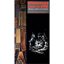 Violences dans la cité