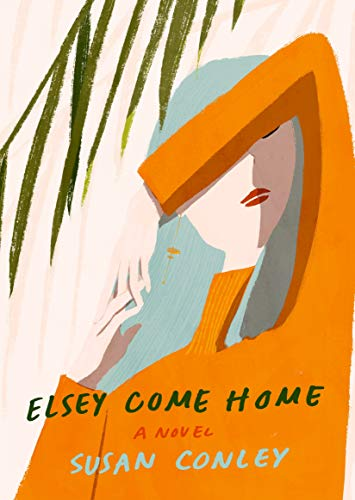 Image of Elsey Come Home: A novel