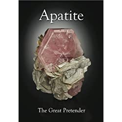 Apatite: The Great Pretender