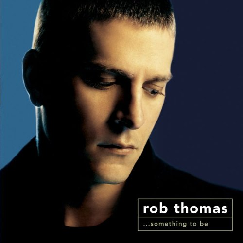rob thomas this is how a heart breaks скачать