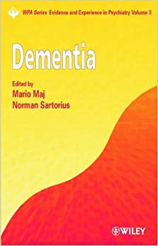 Book Dementia (WPA Series in Evidence and Experience in Psychiatry)