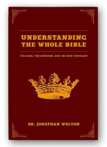 Understanding Whole Bible Kingdom Covenant product image