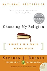 Choosing My Religion: A Memoir of a Family Beyond Belief (P.S.)