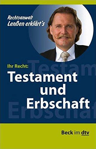 Lenßen erklärt's Ihr Recht: Testament und Erbschaft (Beck im dtv)