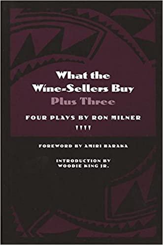 What the Wine Sellers Buy Plus Three, four plays by Ron Milner