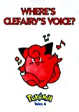 img - for Pokemon Tales, Volume 6: Where's Clefairy's Voice? book / textbook / text book