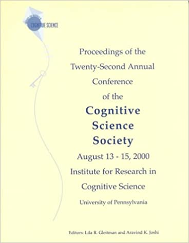 Proceedings of the Twenty-second Annual Conference of the Cognitive Science Society (COGNITIVE SCIENCE SOCIETY (US) CONFERENCE//PROCEEDINGS)