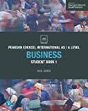 Edexcel International AS Level Business Student Book (Edexcel International A Level)