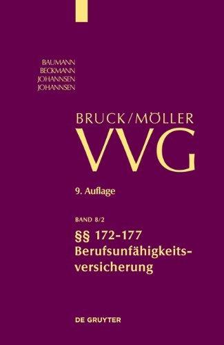 §§ 172-177 (Berufsunfähigkeitsversicherung): Band 8/2 (Großkommentare der Praxis) (German Edition)