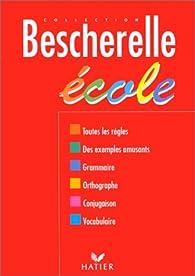 Bescherelle : Ecole par Louis-Nicolas Bescherelle