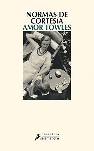 Book cover from Normas de cortesía (Spanish Edition) by Amor Towles
