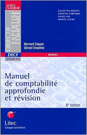 Livres gratuits Manuel de comptabilité approfondie et révision (ancienne édition) pdf epub