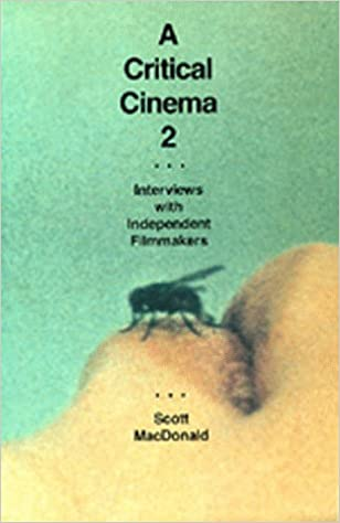 A Critical Cinema 2: Interviews with Independent Filmmakers