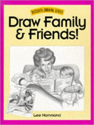 Buy Draw Family and Friends! (Discover drawing series) Book Online