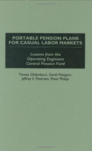 Portable Pension Plans for Casual Labor Markets: Lessons from the Operating Engineers Central Pension Fund