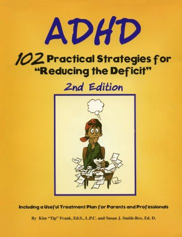 Adhd: 102 Practical Strategies for