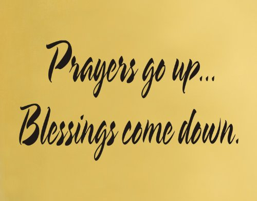 Arise Decals Prayers go up. Blessings Come Down Religious Wall Decal Sticker Quote