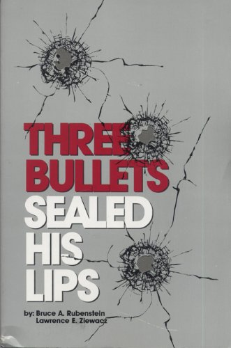 Three Bullets Sealed His Lips (His Lips)