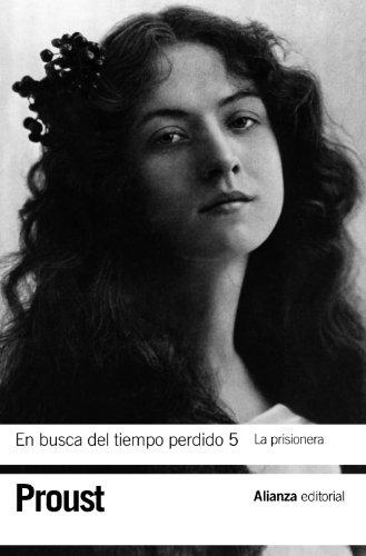 En busca del tiempo perdido, Vol. 5: La Prisionera / In Search of Lost Time, Vol. 5: The Prisoner (Spanish Edition)