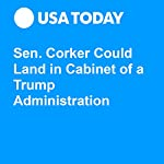 Sen. Corker Could Land in Cabinet of a Trump Administration | Michael Collins