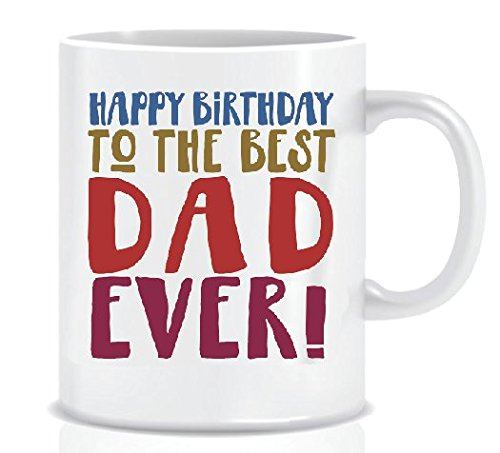 HAPPY BIRTHDAY TO THE BEST DAD EVER! - Coffee Mug Birthday Gift Box - Mug in Decorative Blue Ribbon Box - 11 oz - Birthday Gifts for Dad